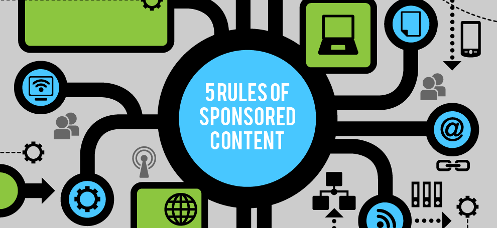 5 Rules Of Sponsored Content