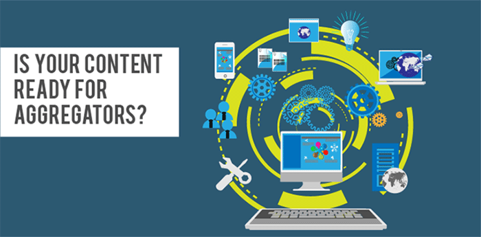 Is Your Content Optimized For Aggregators?