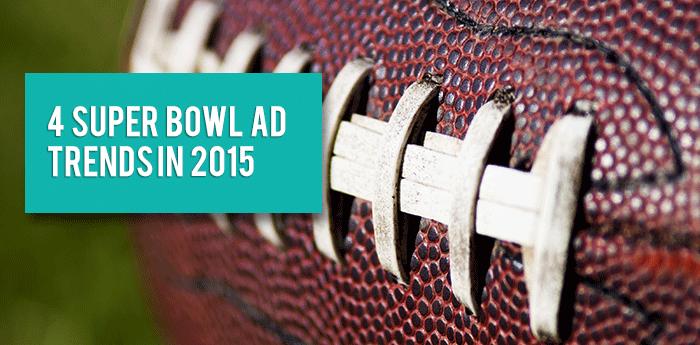 Super-bowl-ad-trends