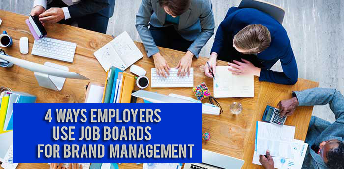 4-Ways-Employers-Use-Job-Boards-for-Brand-Management