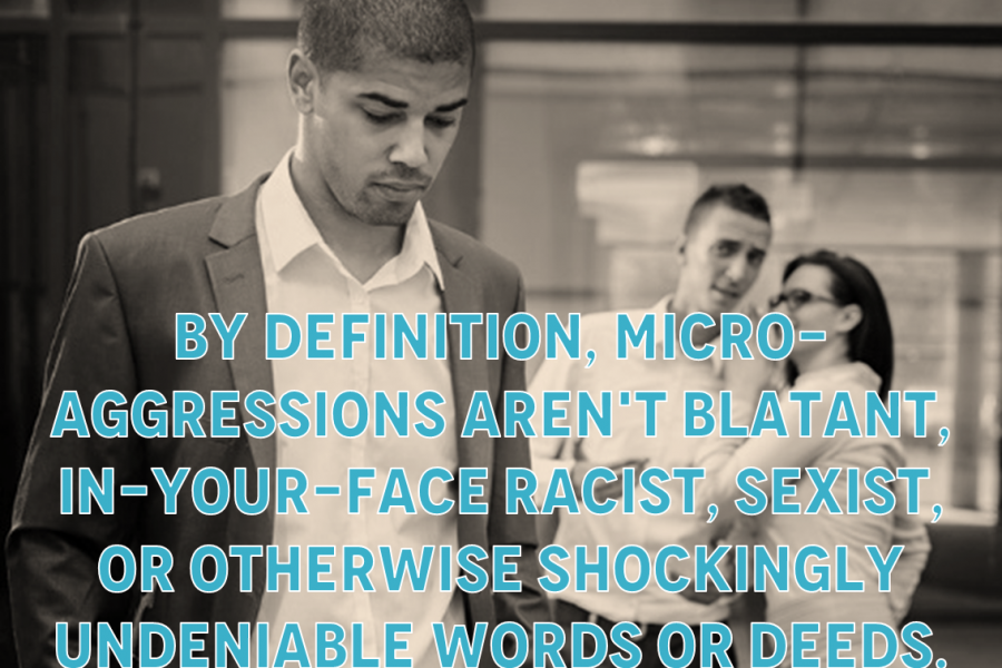 Discrimination How Microaggressions Are Changing The Workplace