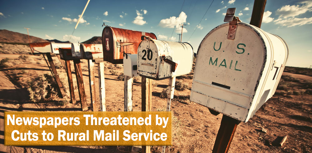 Newspapers Threatened By Cuts To Rural Mail Service