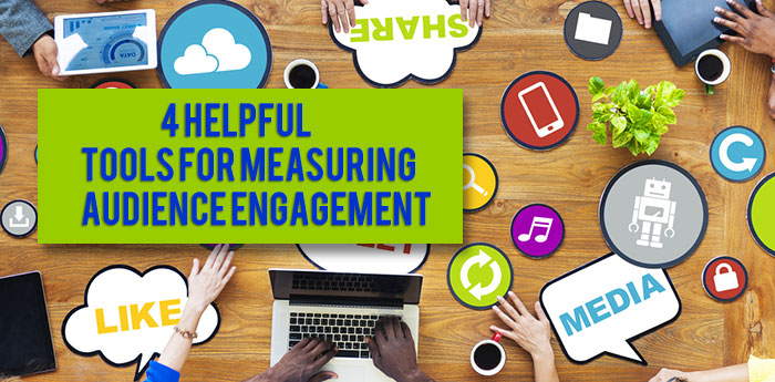 4-helpful-tools-for-measuring-audience-engagement