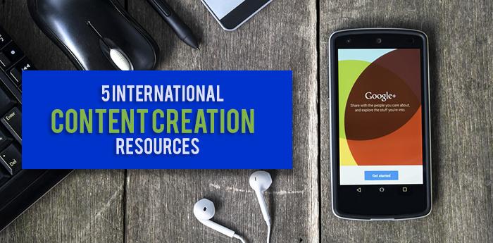 5-international-content-creation-resources