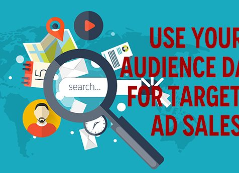 Use Your Audience Data for Targeted Ad Sales