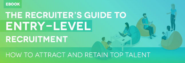 The Recruiter's Guide to Entry-Level Recruitment