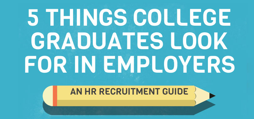 Image featuring 5 things college grads look for in employers